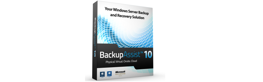 BackupAssist : Nouvelle version V10 !