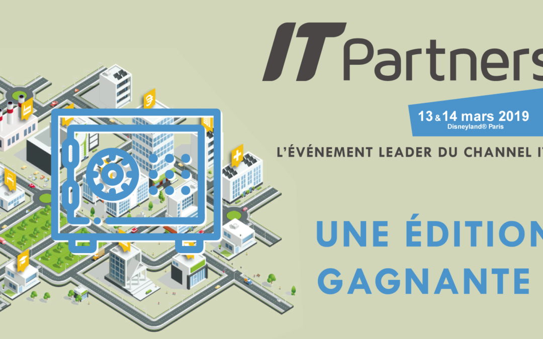 🔓🎁 IT PARTNERS 2019 : UNE ÉDITION GAGNANTE !