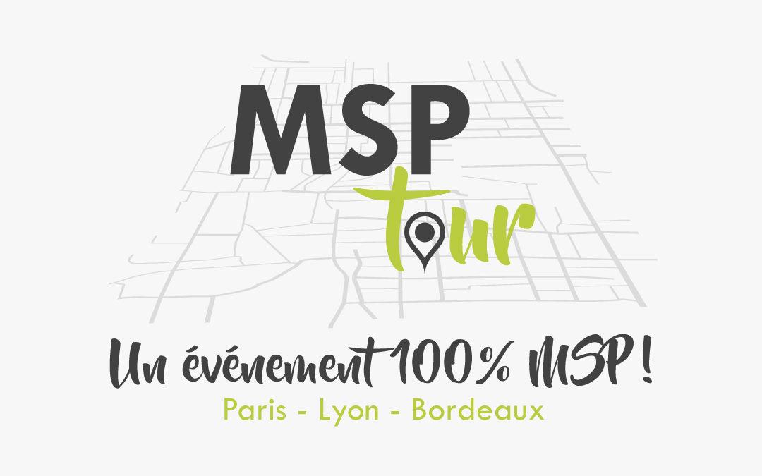MSP TOUR 2019 Watsoft : Un événement 100% MSP !
