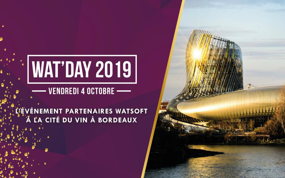 Wat'Day 2019 : le rendez-vous incontournable des partenaires Watsoft