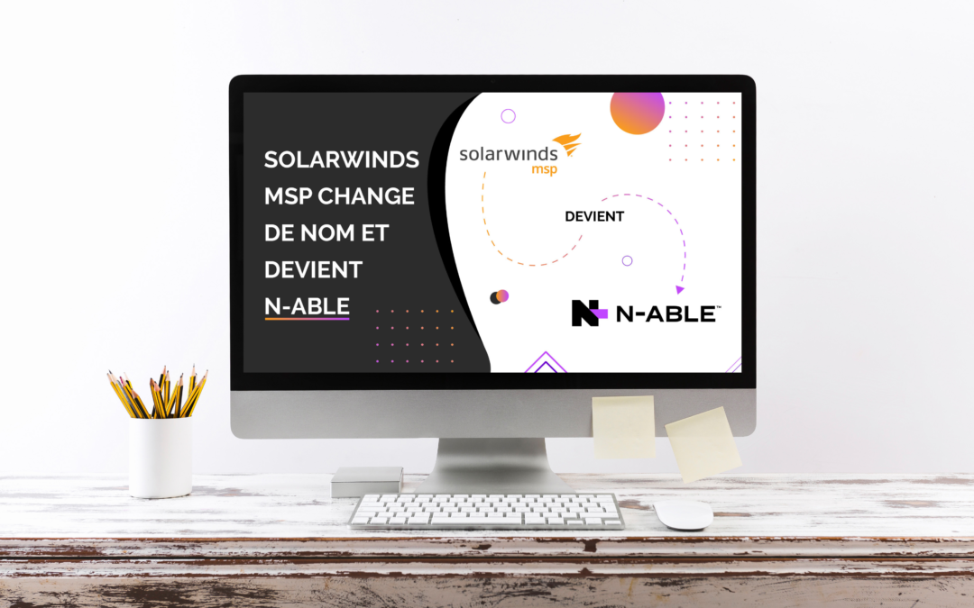SolarWinds MSP devient N-able