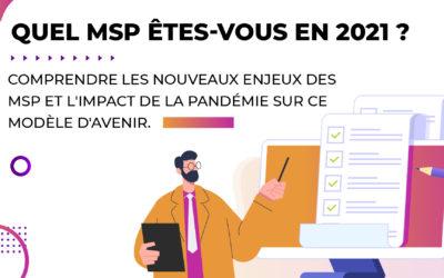 Quel MSP êtes-vous en 2021 ?